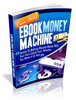 Make Money Online - eBook Money Machine (with MRR)
